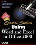 Using Microsoft Word and Excel in Office 2000, Blattner, Patrick and Ulrich, Laurie Ann, 0789719290