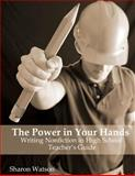 The Power in Your Hands, Sharon Watson, 1477459294