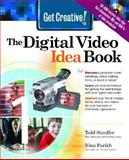 Get Creative! the Digital Video Idea Book, Stauffer, Todd and Parikh, Nina, 0072229292