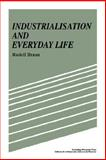 Industrialisation and Everyday Life, Braun, Rudolf, 0521619297