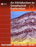 An Introduction to Geophysical Exploration, Kearey, Philip and Brooks, Michael, 0632049294