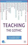 Teaching the Gothic, Powell, Anna, 1403949298