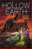 Bone Quill, John Barrowman and Carole E. Barrowman, 1442489294