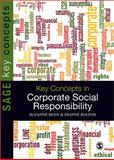 Key Concepts in Corporate Social Responsibility, Benn, Suzanne and Bolton, Dianne, 1847879292
