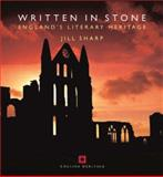 Written in Stone England's Literary Heritage, Sharp, Jill, 1850749299