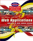 Web Applications, David Yuen and Craig D. Knuckles, 0471429295