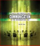 Business and Professional Communication in the Information Age, Haas, John, 0757569293