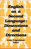 English as a Second Language : Dimensions and Directions, , 0883129299