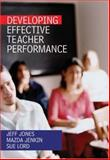 Developing Effective Teacher Performance, Jones, Jeff and Jenkin, Mazda, 1412919290