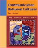 Communication Between Cultures, Samovar and Porter, Richard E., 0534569293