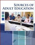 Sources of Adult Education, Witte, James E. and Martinez, Witte Maria, 0757559298