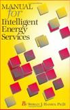 Manual for Intelligent Energy Services 9780824709297