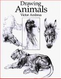 Drawing Animals, Victor G. Ambrus, 0891349294