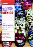 See It Mexico - Fodor's, Fodor's Travel Publications Staff, 0891419292