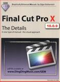 Final Cut Pro X - The Details, Edgar Rothermich, 1466399295