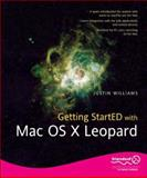 Getting StartED with Mac OS X Leopard, Williams, Justin, 1590599292