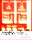 Autobiography of a Stutterer, Cooper, Joseph, 1934289299