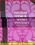 Everyday Physical Science Mysteries, Richard Konicek-Moran, 1936959291