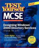 MCSE Designing Windows 2000 Directory Service (Exam 70-219), Syngress Media, Inc. Staff, 0072129298