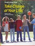 Take Charge of Your Life!, Patricia G. Ross and Jodi Owens-Kristenson, 1566379296