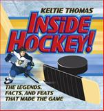 Inside Hockey!, Keltie Thomas, 1897349297