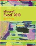 Microsoft Office Excel 2010 : Illustrated Introductory, Reding, Elizabeth and Wermers, Lynn, 0538749296