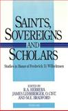 Saints, Sovereigns, and Scholars 9780820419299