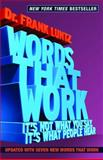 Words That Work, Frank I. Luntz, 1401309291