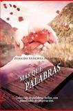 MáS Que Palabras, Zenaida Sánchez Palacios, 1463309295