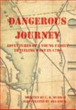 Dangerous Journey, C. B. Murray, 1477269290