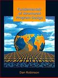 Fundamentals of Structured Program Design, Robinson, Dan, 013927930X