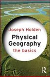 Physical Geography, Holden, Joseph, 0415559308