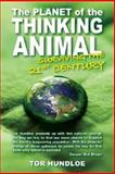The Planet of the Thinking Animal, Tor Hundloe, 0980619300