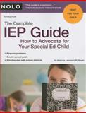 The Complete IEP Guide, Lawrence M. Siegel and Lawrence Siegel, 1413309305