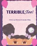 Terrible, Too!, Kanika Wilkins, 1478209305