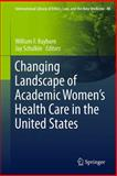 Changing Landscape of Academic Women's Health Care in the United States, , 9400709307