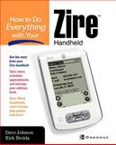 How to do Everything with Your Zire Handheld, Broida, Rick and Johnson, Dave, 0072229306