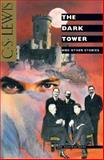The Dark Tower and Other Stories, C. S. Lewis, 0156239302