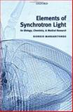 Elements of Synchrotron Light : For Biology, Chemistry, and Medical Research, Margaritondo, Giorgio, 0198509308