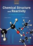 Chemical Structure and Reactivity : An Integrated Approach, Keeler, James and Wothers, Peter, 0199289301