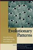 Evolutionary Patterns : Growth, Form, and Tempo in the Fossil Record, , 0226389308