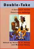 Double-Take : A Revisionist Harlem Renaissance Anthology, , 0813529301