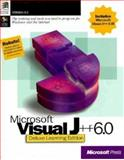 Microsoft Visual J++ 6.0 : Deluxe Learning Edition, Microsoft Official Academic Course Staff, 1572319305