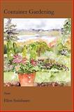 Container Gardening, Ellen Steinbaum, 193499930X