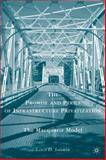 The Promise and Perils of Infrastructure Privatization : The Macquarie Model, Solomon, Lewis D., 0230619304