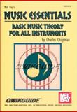 Music Essentials : Basic Music Theory for All Instruments, Chapman, Charles, 0786659300