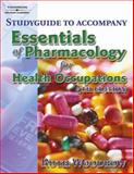 Essentials of Pharmacology for Health Occupations, Woodrow, Ruth, 1401889301
