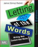 Letting Go of the Words : Writing Web Content That Works, Janice (Ginny) Redish, 0123859301