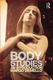 Body Studies: an Introduction, DeMello, Margo, 0415699304