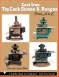 Cast Iron Toy Cook Stoves and Ranges, Dick Ford and Joan Ford, 0764319302